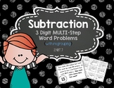 3 Digit Subtraction Word Problems {Multi-Step} with Regrouping