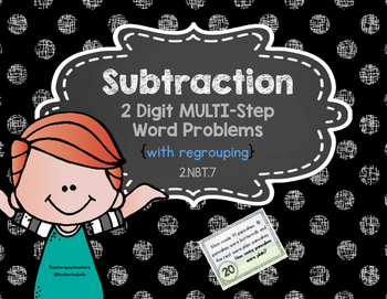 2 Digit Subtraction Word Problems {Multi-Step} with Regrouping