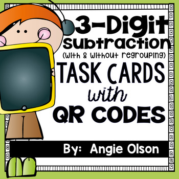 3-Digit Subtraction with QR Codes Task Cards