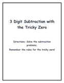 3 Digit Subtraction with the Tricky Zero