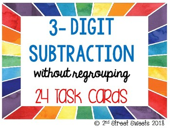 3-Digit Subtraction without regrouping 24 TASK CARDS (with answer key)