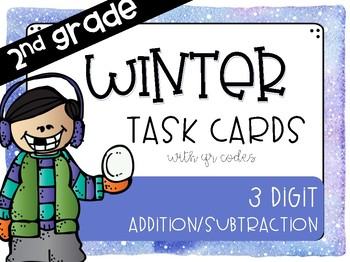 3 Digit Winter/January Task Cards with QR Codes