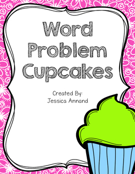 3 - Digit addition and subtraction Word Problem Cupcakes