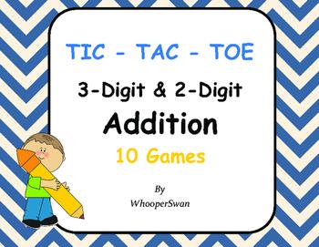 3-Digit and 2-Digit Addition Tic-Tac-Toe
