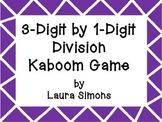 3-Digit by 1-Digit Division Kaboom
