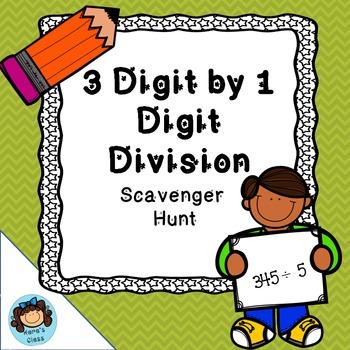 3 Digit by 1 Digit Division Scavenger Hunt