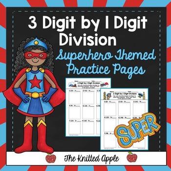 3 Digit by 1 Digit Division {Superhero Theme}