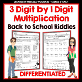 3 Digit by 1 Digit Multiplication Back to School Riddles |