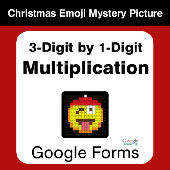 3-Digit by 1-Digit Multiplication - Christmas EMOJI Mystery Picture Google Forms