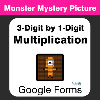 3-Digit by 1-Digit Multiplication - Monster Mystery Picture - Google Forms