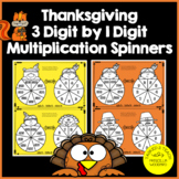 3 Digit by 1 Digit Multiplication - Thanksgiving Spinners