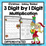 3 Digit by 1 Digit Multiplication: Winter Theme Christmas Riddles DIFFERENTIATED