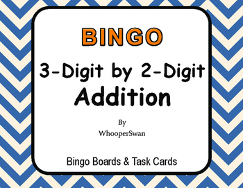 3-Digit by 2-Digit Addition BINGO and Task Cards