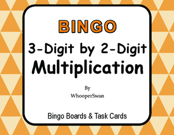 3-Digit by 2-Digit Multiplication BINGO and Task Cards