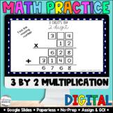 3 Digit by 2 Digit Multiplication [Google Classroom Compat