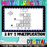 3 Digit by 2 Digit Multiplication [Google Classroom Compat