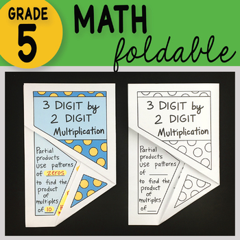 Doodle Notes - 3 Digit by 2 Digit Multiplication Math Foldable