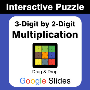 3-Digit by 2-Digit Multiplication - Puzzles with GOOGLE Slides