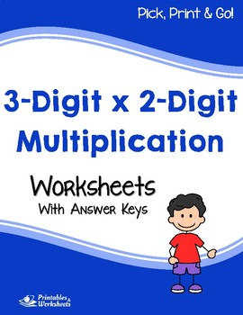 Multiplying 3-Digit by 2-Digit, Multiplication Worksheets With Answer Keys