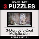 3-Digit by 3-Digit Multiplication - Google Slides - Birds Puzzles