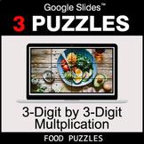 3-Digit by 3-Digit Multiplication - Google Slides - Food Puzzles
