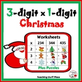 3-Digit x 1-Digit CHRISTMAS Multiplication Worksheets ... MATH core Gr. 4