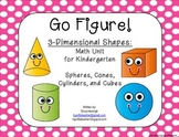 3 Dimensional Figures- A Math Unit for Kindergarten TEKS Based