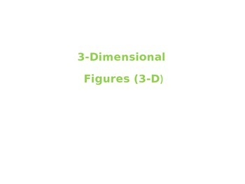 3-Dimensional Figures Power Point