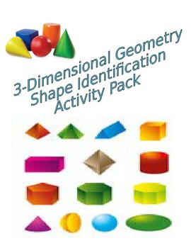 3-Dimensional Geometric Shape Identification Activity Pack