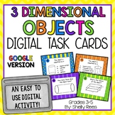 3 Dimensional Objects - Digital Task Cards Google Version
