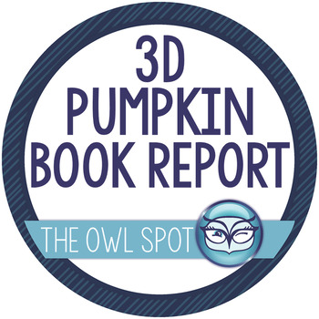 3 Dimensional Pumpkin Book Reports