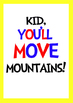 Typography Posters: 3 Dr Seuss Oh The Places You'll Go! quotes