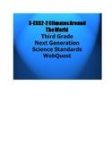 3 ESS2-2 Climates Around the World: Webquest