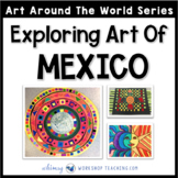 3 Easy Art Projects to Explore Mexico (from Art Around the World)