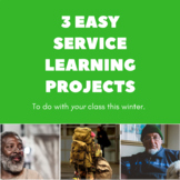 3 Easy Service Learning Projects to do with Your Class thi