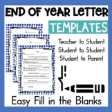 3 End Of Year Letter Writing Templates Teachers Students Parents 1st 2nd 3rd