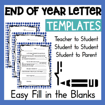 3 End Of Year Letter Writing Templates Teachers Students P