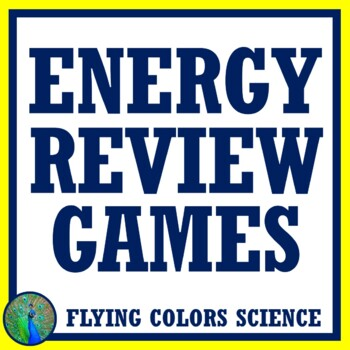 3 Energy Review Game Activities - Kinetic & Potential Energy, Forms of Energy