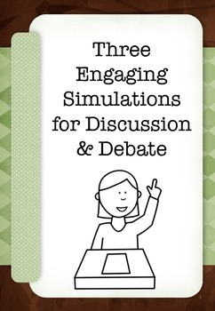 Simulations for Discussion & Debate