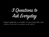 3 Questions To Ask Everyday
