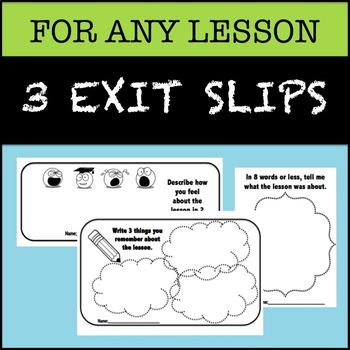 3 Exit Tickets for Any Lesson