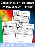 3 FICHES DE COMPRÉHENSION DE LA LECTURE - SPORTS OLYMPIQUES D'HIVER (FRENCH FSL)
