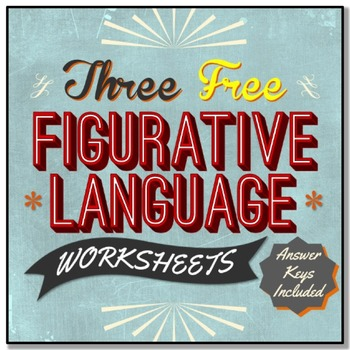 3 FREE Figurative Language Worksheets
