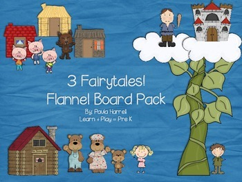 3 Fairytales!  Flannel Board Pack