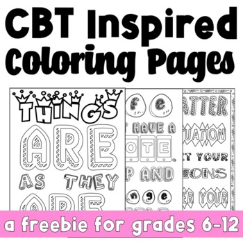 3 Free Sample Empowering Quote Coloring Pages: CBT Inspired