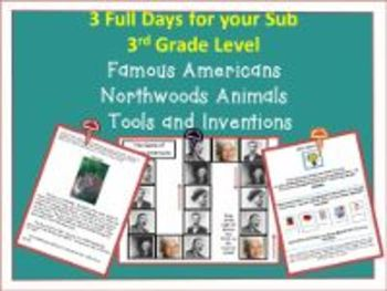 3 Full Days 3rd grade/Northwoods Animals; Famous Americans
