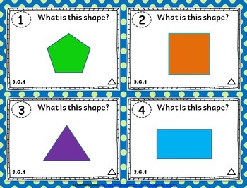 3.G.1 Task Cards: Identify & Classify Shapes Task Cards 3.G.1: Shape Attributes
