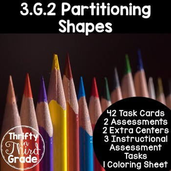 3.G.2 -Task Cards, Assessments, Centers and More