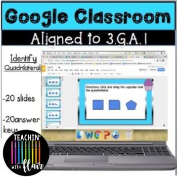 3.G.A.1- Google Classroom Identify Quadrilaterals