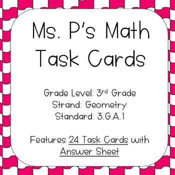 3.G.A.1 Quadrilateral Identification Task Cards